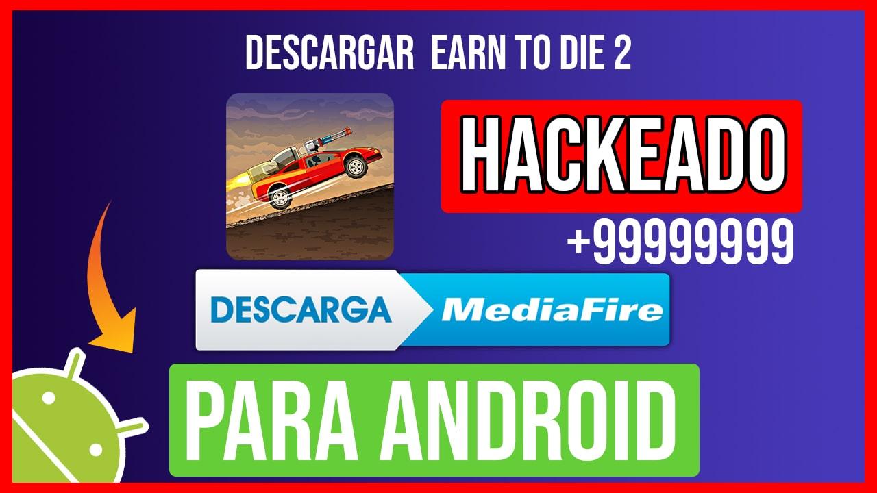 Descargar Earn to Die 2 Hackeado para Android