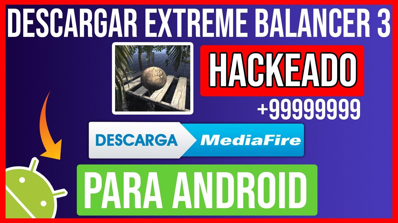 Descargar Extreme Balancer 3 Hackeado para Android