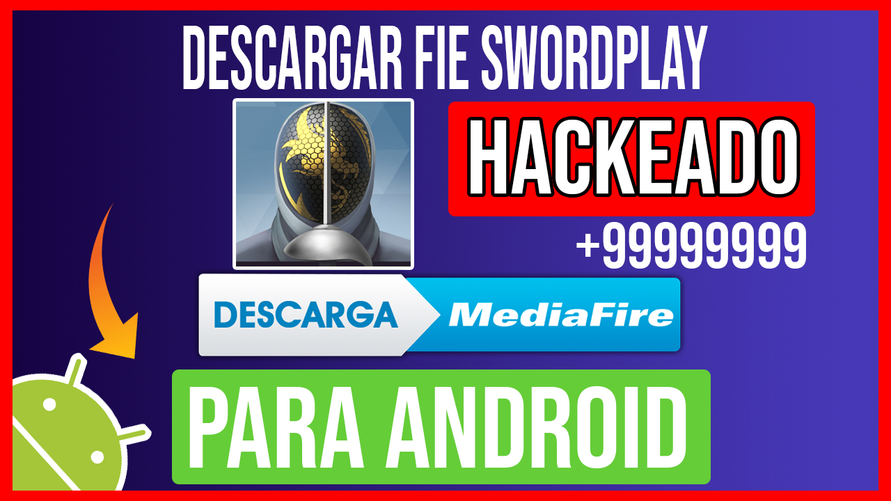 Descargar FIE Swordplay Hackeado para Android