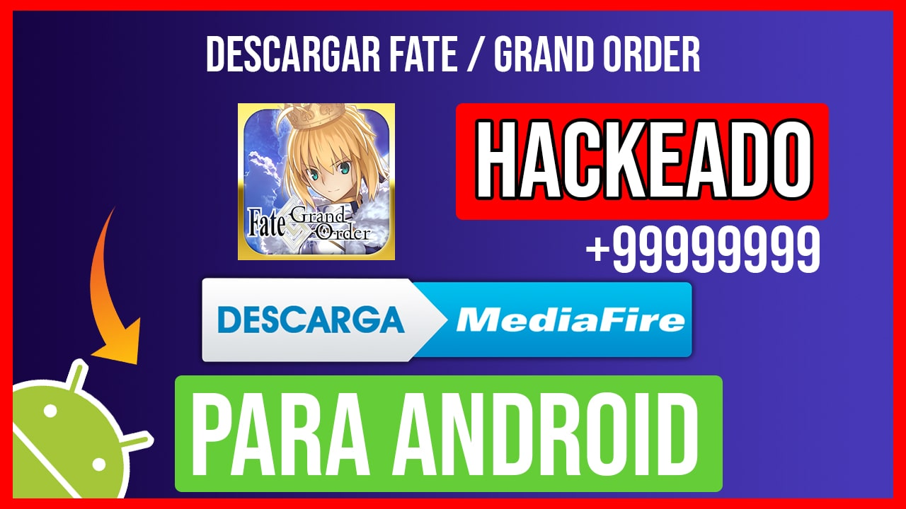 Descargar Fate/Grand Order Hackeado para Android