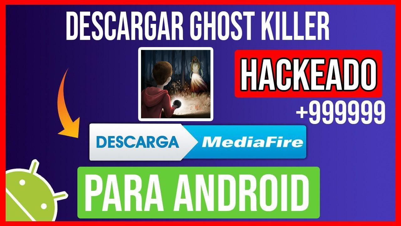 Descargar Ghost Killer hackeado para Android