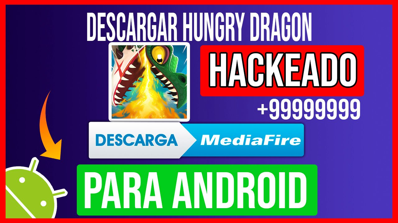Descargar Hungry Dragon hackeado para Android