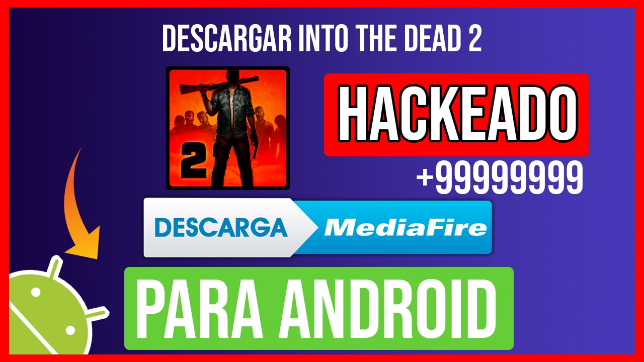 Descargar Into the Dead 2 Hackeado para Android