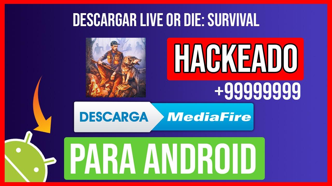 Descargar Live or Die: Survival Hackeado para Android