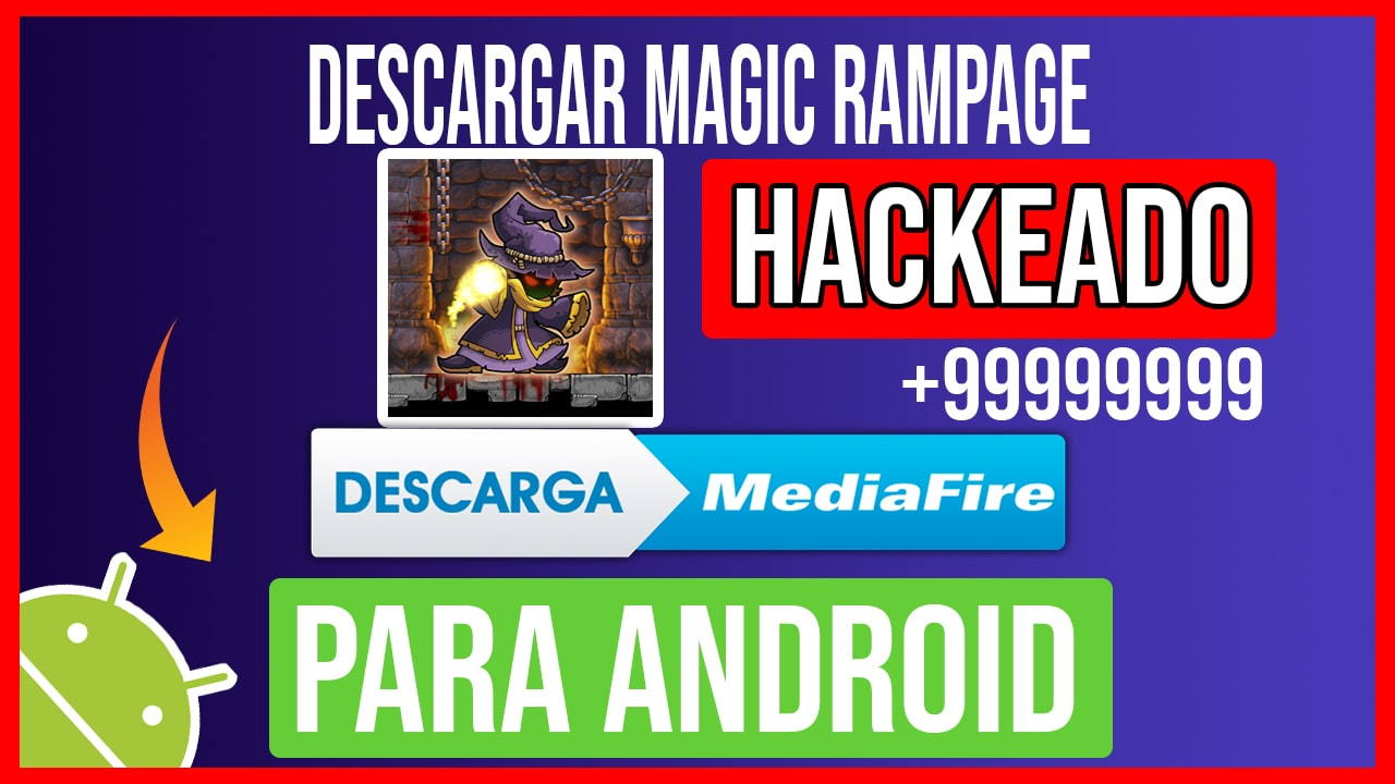 Descargar Magic Rampage Hackeado para Android