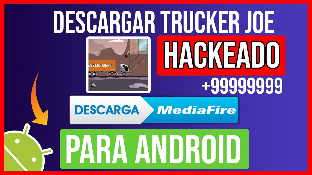 Descargar Trucker Joe Hackeado para Android