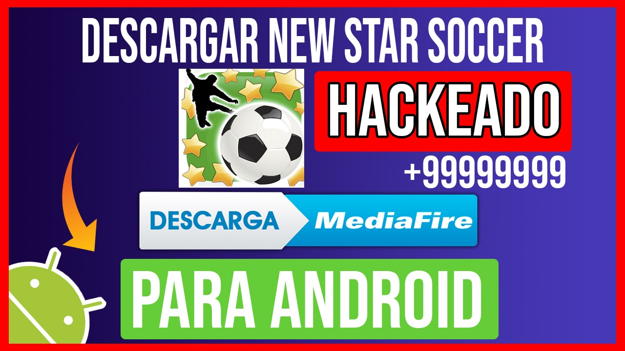 Descargar New Star Soccer Hackeado para Android