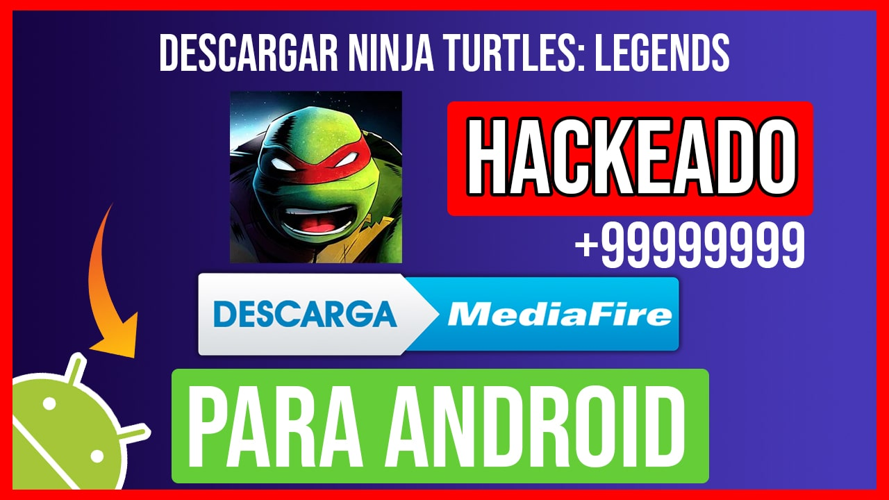 Descargar Ninja Turtles: Legends Hackeado para Android
