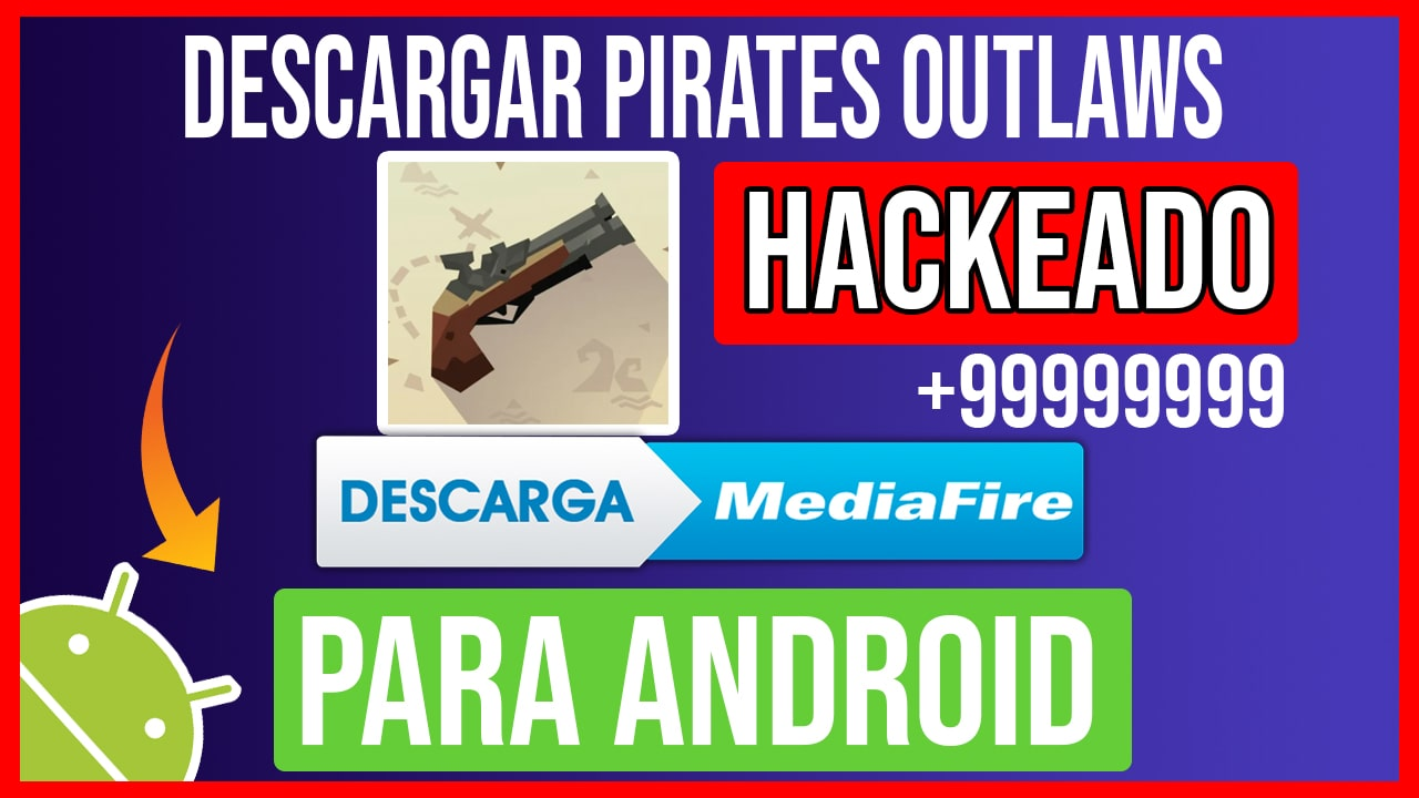 Descargar Pirates Outlaws Hackeado para Android