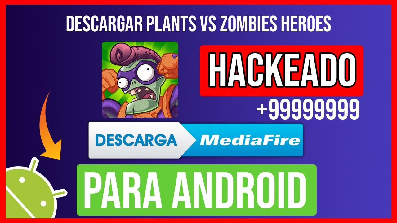 Descargar Plants vs Zombies Heroes Hackeado para Android