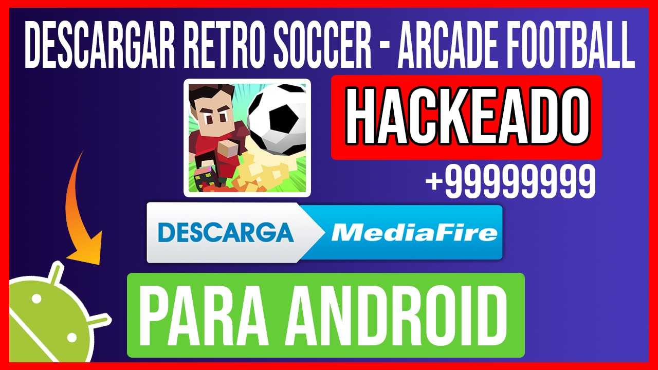 Descargar Retro Soccer – Arcade Football Hackeado para Android