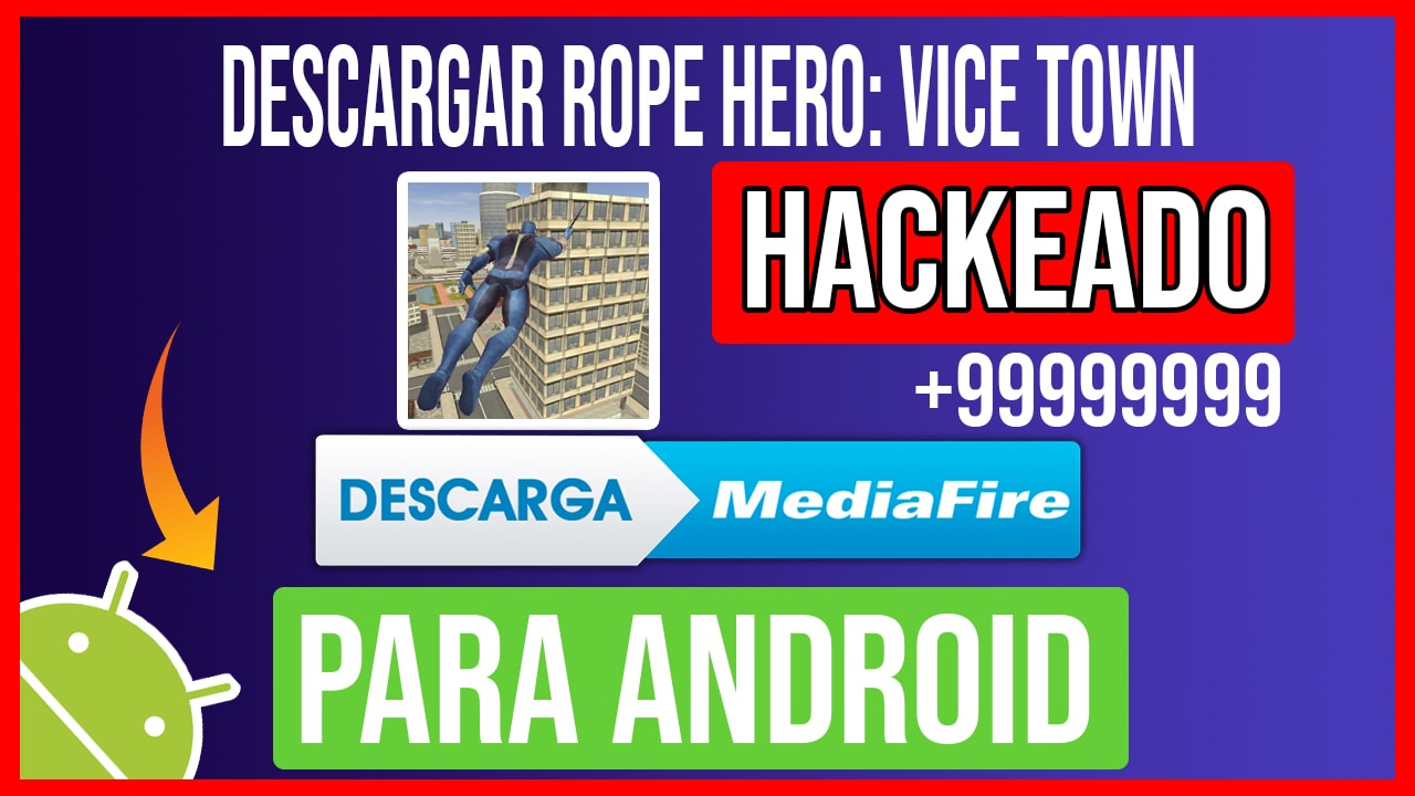 Descargar Rope Hero: Vice Town Hackeado para Android