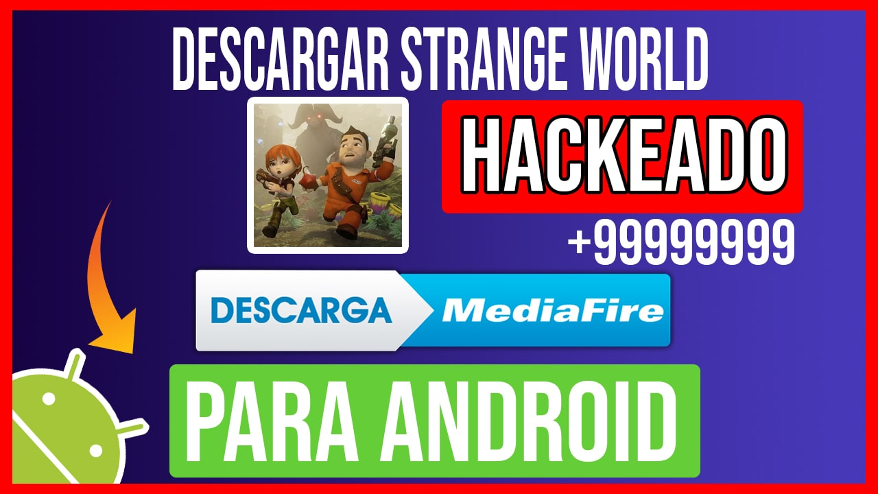 Descargar Strange World Hackeado para Android