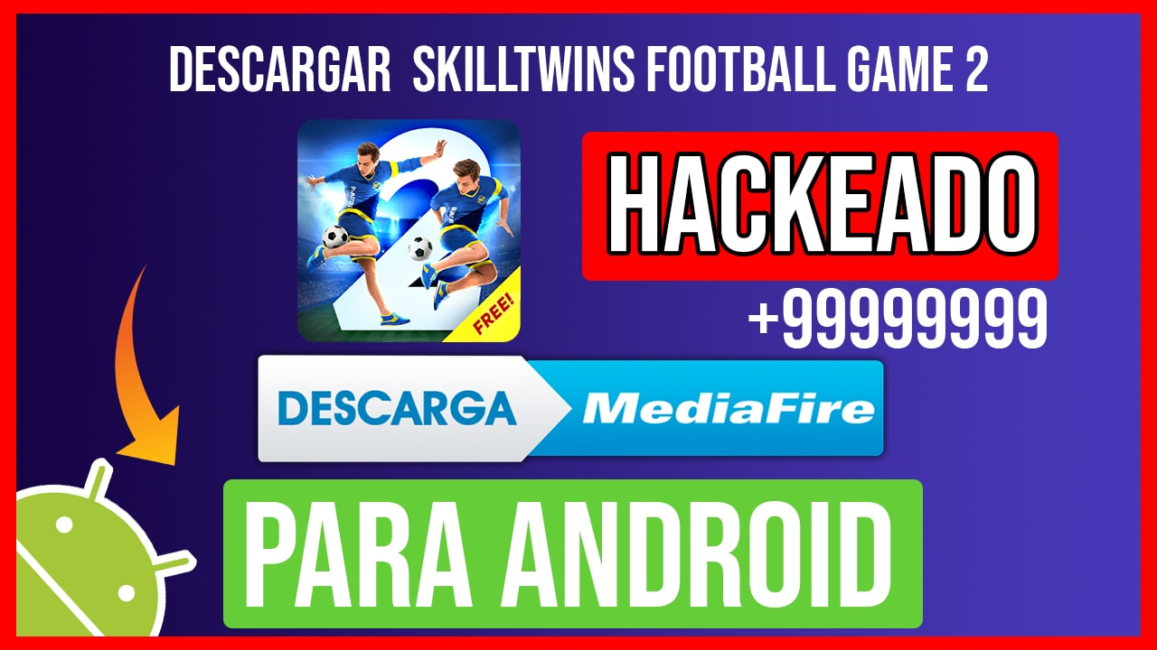 Descargar SkillTwins Football Game 2 Hackeado para Android