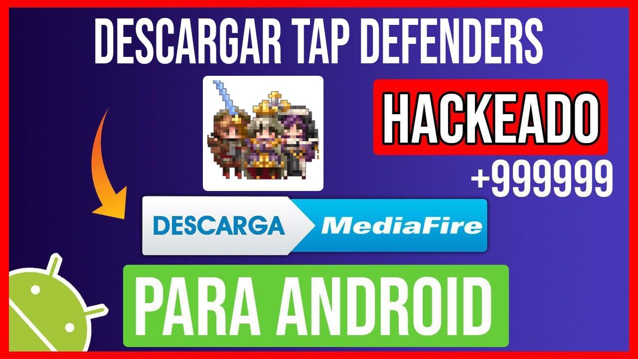 Descargar Tap Defenders Hackeado para Android
