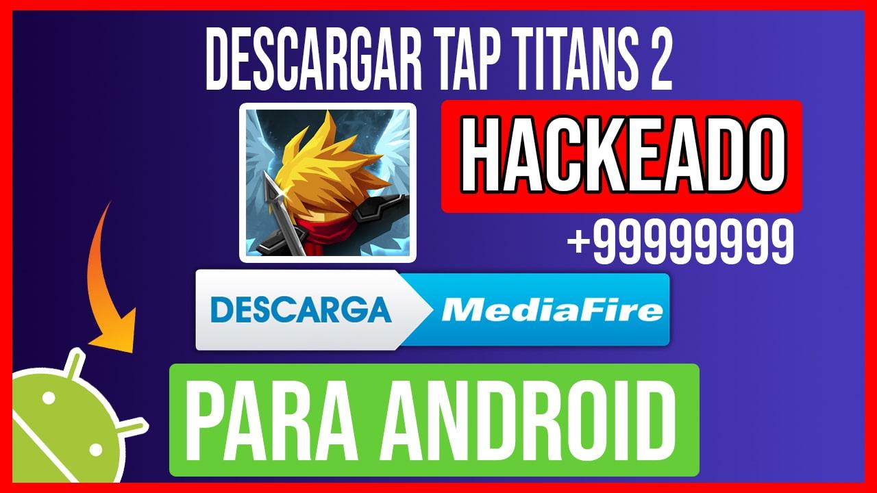Descargar Tap Titans 2 Hackeado para Android