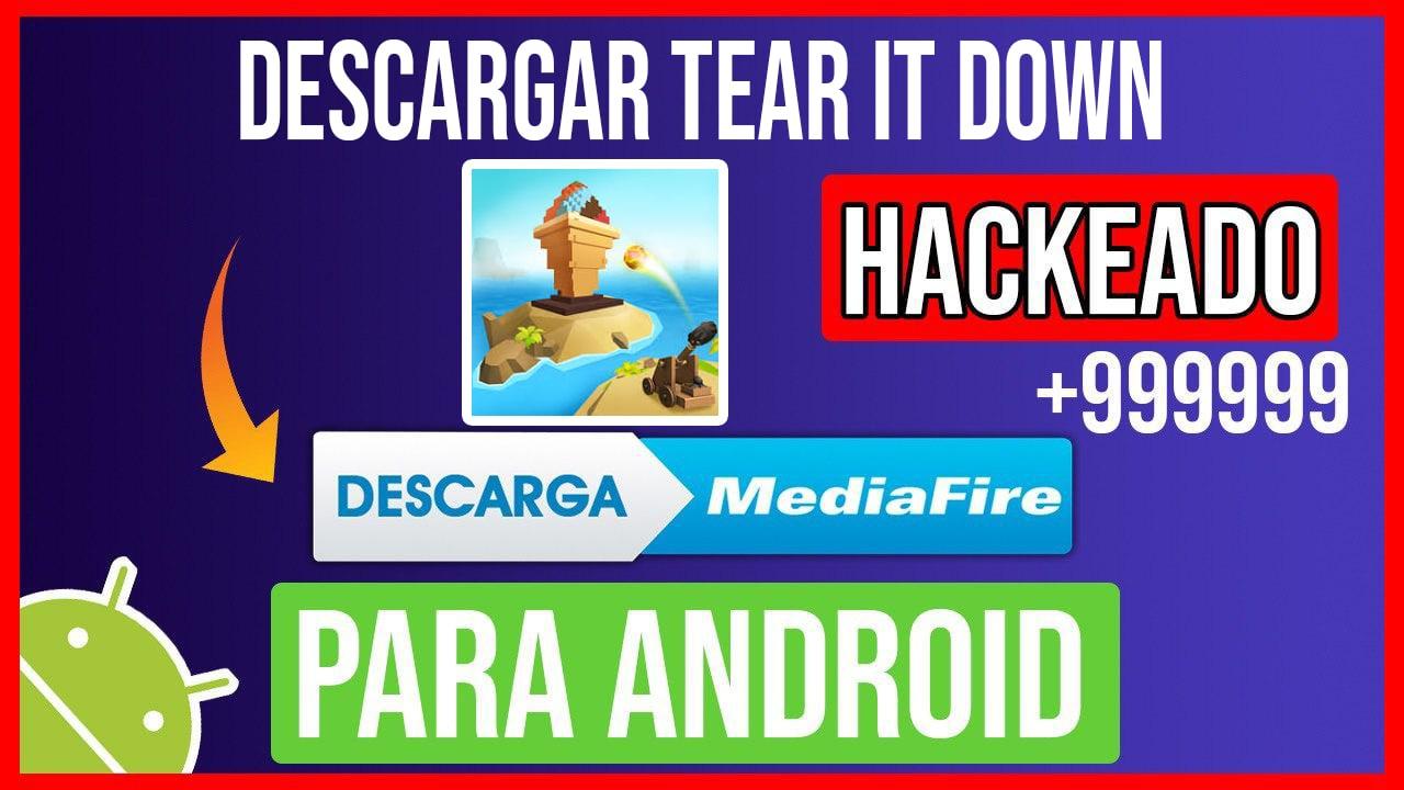 Descargar Tear It Down Hackeado para Android