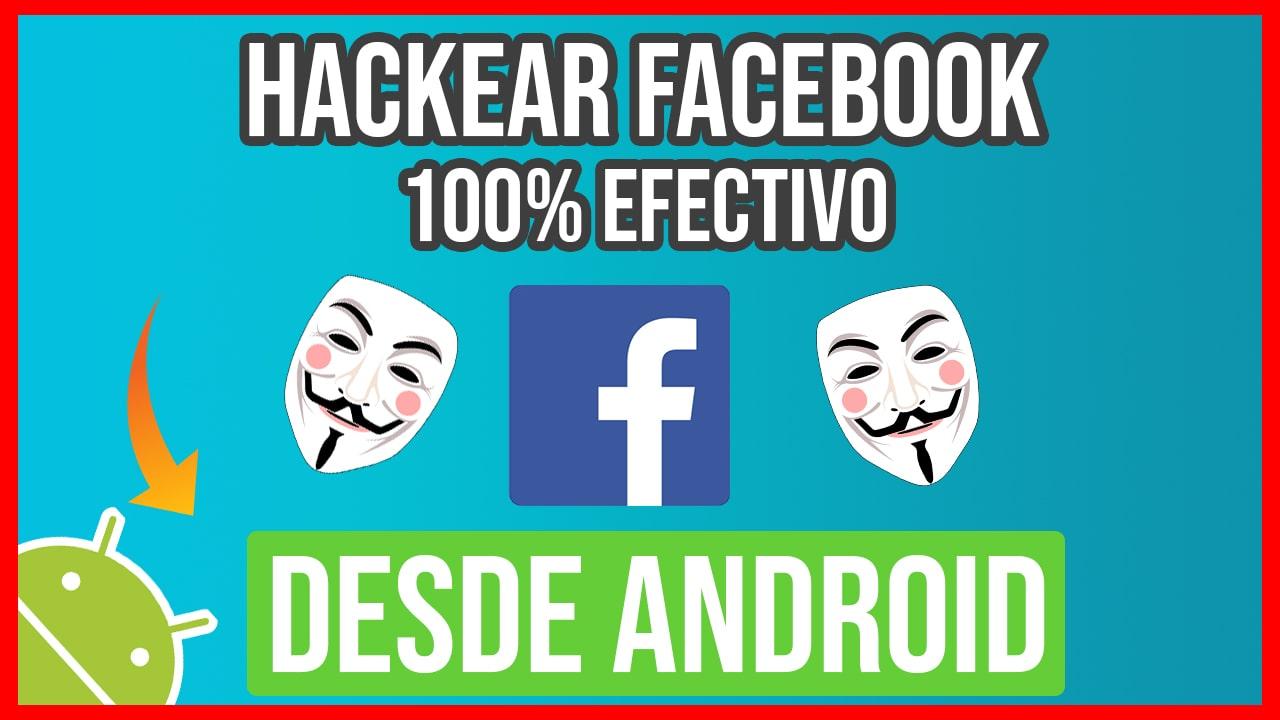 Hackear Facebook desde Android con APK Falso de Facebook