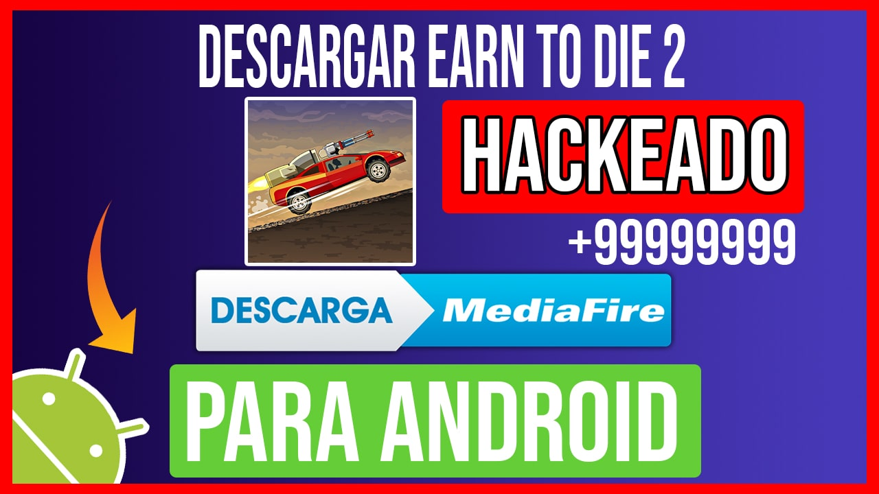 Descargar Earn to Die 2 Hackeado para Android