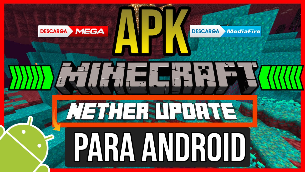 Descargar Minecraft Para Android Nether Update APK 2020
