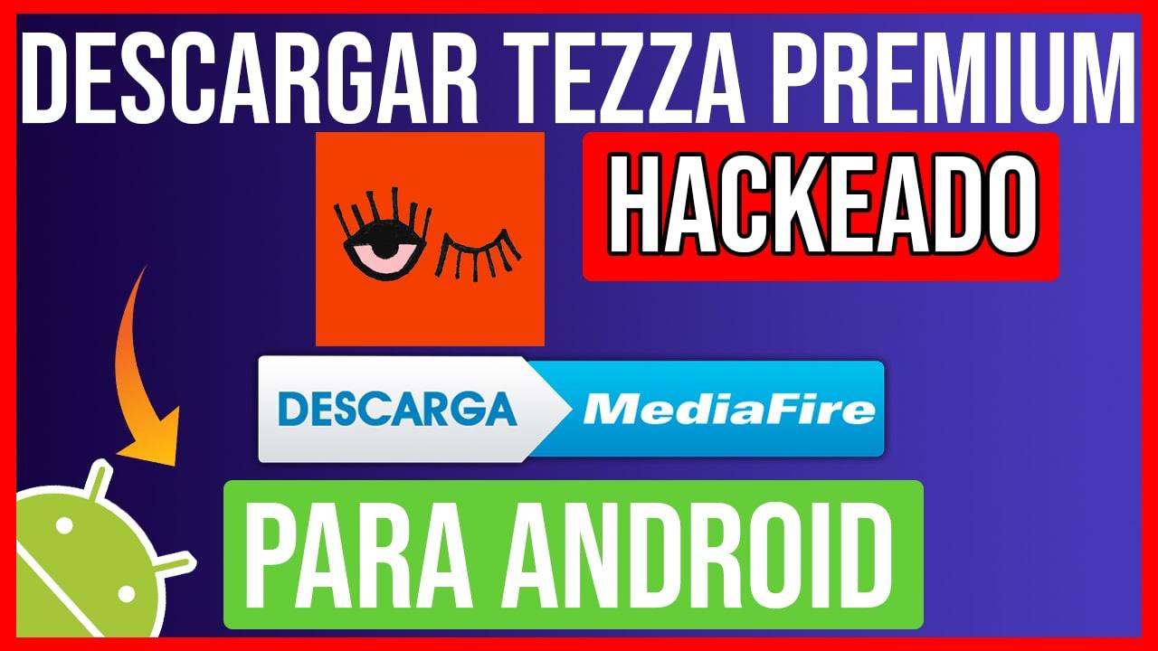 Descargar Tezza Premium hackeado para Android