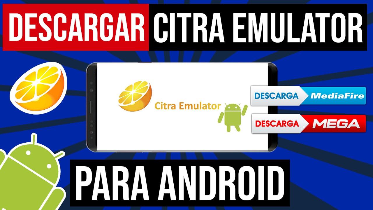 Descargar Citra Para Android Emulador de Nintendo 3DS APK